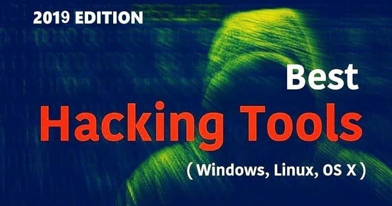 Meilleurs outils de piratage et de piratage 2021 pour Windows, Linux et Mac OS X