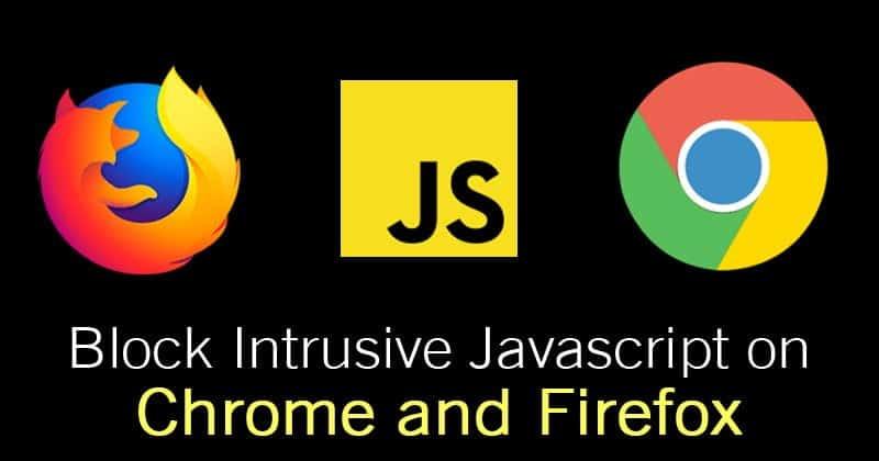 كيفية حظر جافا سكريبت التطفلي على متصفح Google Chrome و Firefox