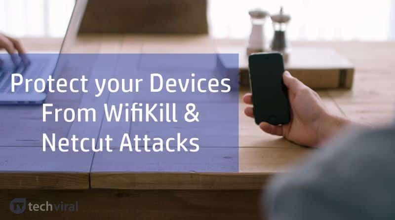 كيفية حماية جهازك من WifiKill وهجمات Netcut و برنامج SelfishNet - شروحات