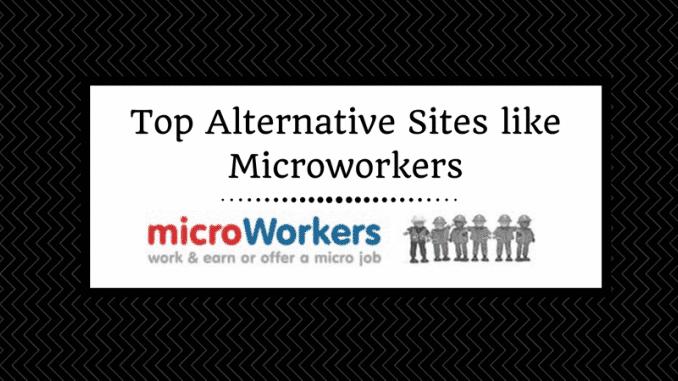 5 من أفضل البدائل الشرعية لـ Microworkers (مع أدلة الدفع) للعثور على وظائف عالية الأجر