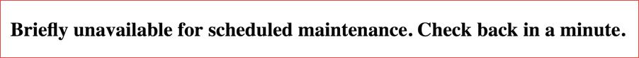 """[Correctif WordPress] Erreur """"Pendant une courte période d'indisponibilité pour la maintenance planifiée. Revenez dans une minute"""" - WordPress"""