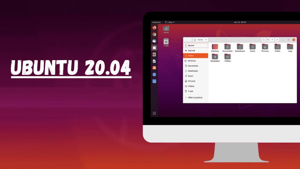 Meilleures fonctionnalités d'Ubuntu 20.04 en 2021 - Linux