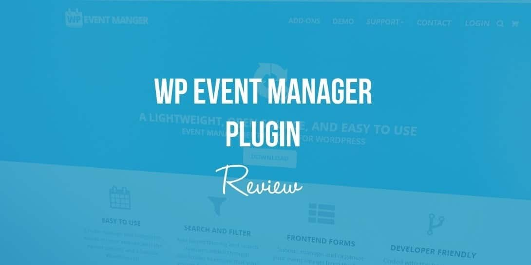 WP Event Manager Review: Le meilleur plugin WordPress Event Manager?
