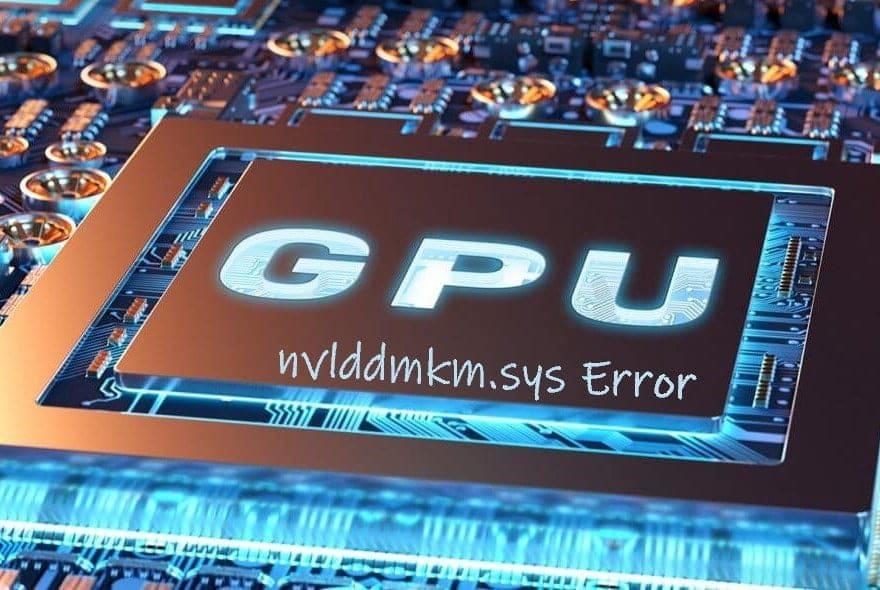 أفضل الطرق السهلة لإصلاح خطأ nvlddmkm.sys في Windows10